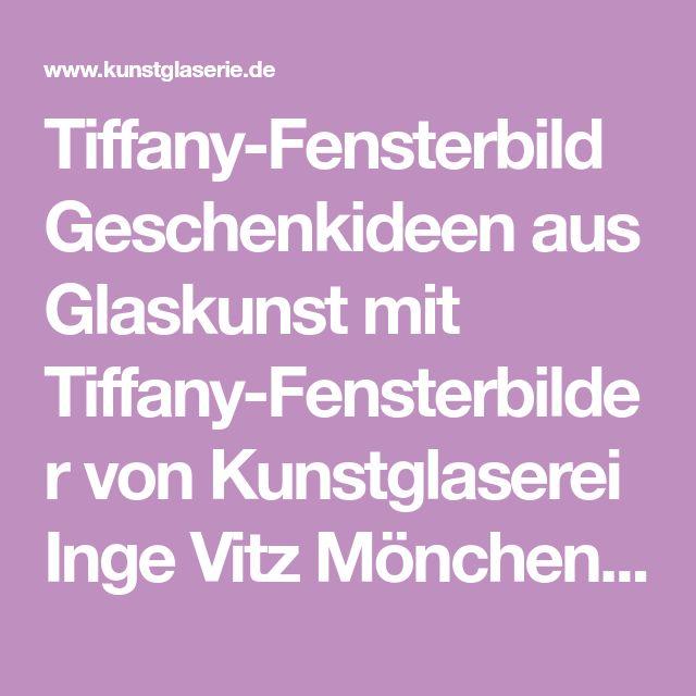Tiffany-Fensterbild Geschenkideen aus Glaskunst mit Tiffany-Fensterbilder von Kunstglaserei Inge Vitz Mönchengladbach-Rheydt Korschenbroich