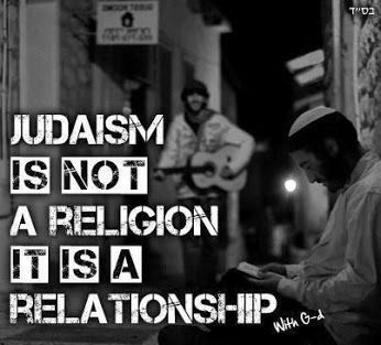 """Judaism is not a religion, it is a relationship"" #jewish#wisdom #quote"