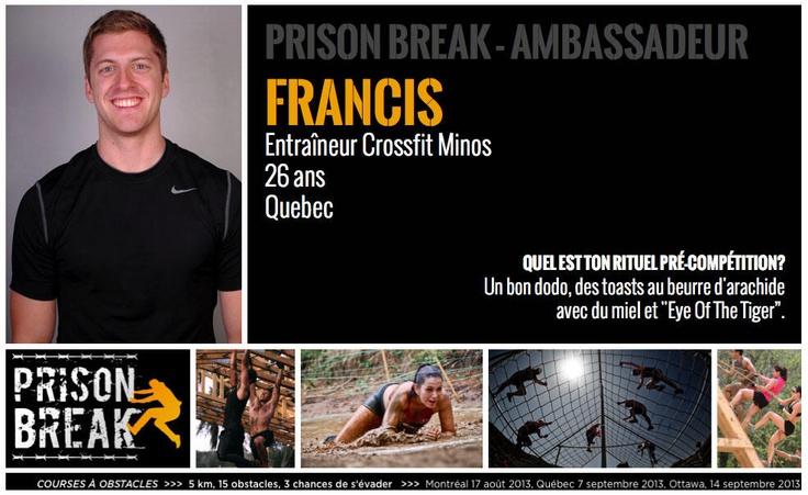 Ambassadeur Prison Break Race - Francis A. dit Camel de Québec - entraîneur chez Crossfit Minos