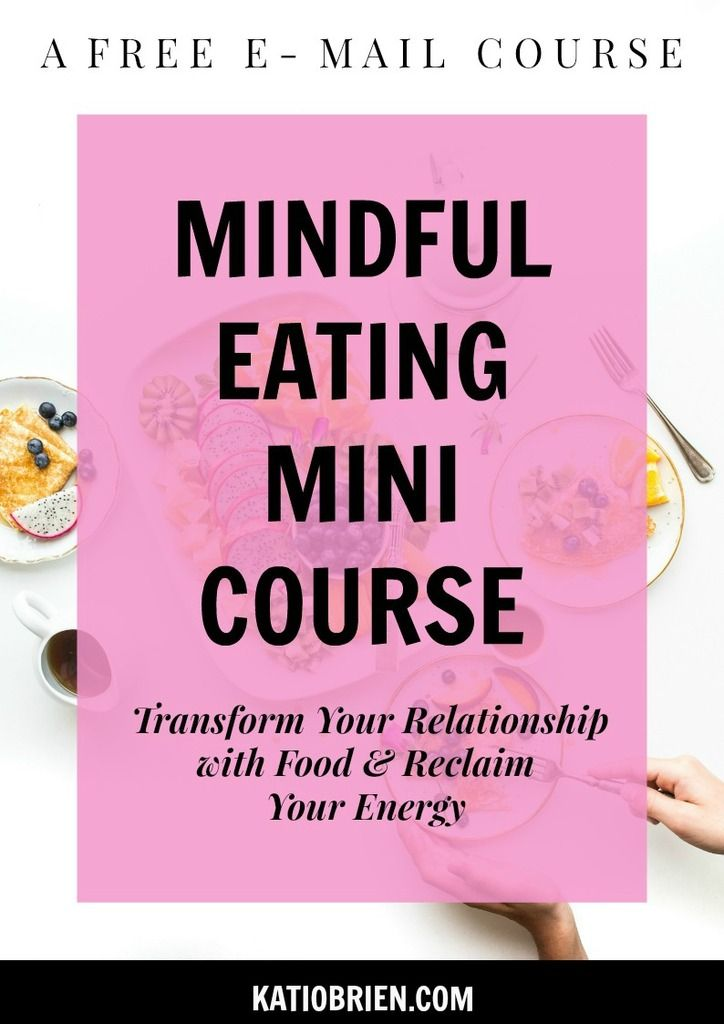 Mindful Eating Mini Course. Free e-mail course. Intuitive eating. Transform relationship with food. More energy. Healthy habits. Holistic health. Digestion. How to eat mindfully. Emotional eating. stop overeating.