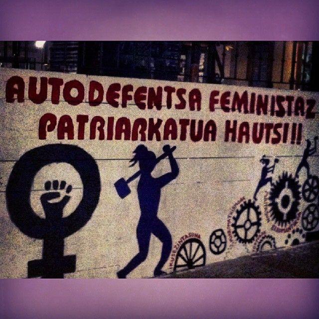 Autodefentsa feministaz patriarkatua hautsi.