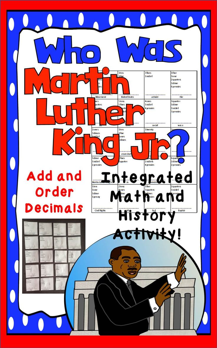 "Your students will add money amounts, then follow instructions to order them correctly to create the answer to the question, ""Who was Martin Luther King Jr.?""  A great math review with a little history mixed in!"