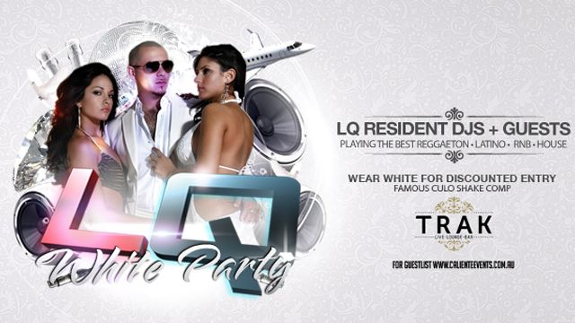LQ White Party - Friday 9th August. http://www.trakloungebar.com/2013/08/7813/