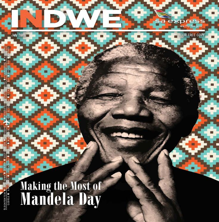 In this month's issue of Indwe we take a look at Mandela day