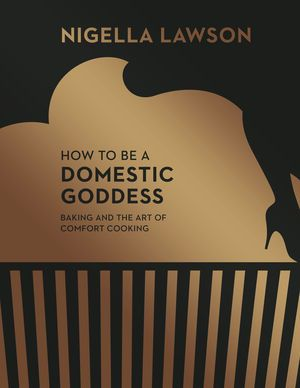 How To Be A Domestic Goddess is the classic baking bible by Nigella Lawson ('Queen of the Kitchen' – Observer Food Monthly). This is the book that helped the world rediscover the joys of baking and kick-started the cupcake revolution, from cake shops around the country to The Great British Bake Off. Now re-released in a stunning new edition as part of the Nigella Collection, it is the perfect starter cookbook for anyone wanting to ignite their passion for great home cooking.