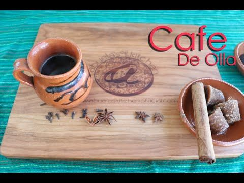 Cafe De Olla (How To)