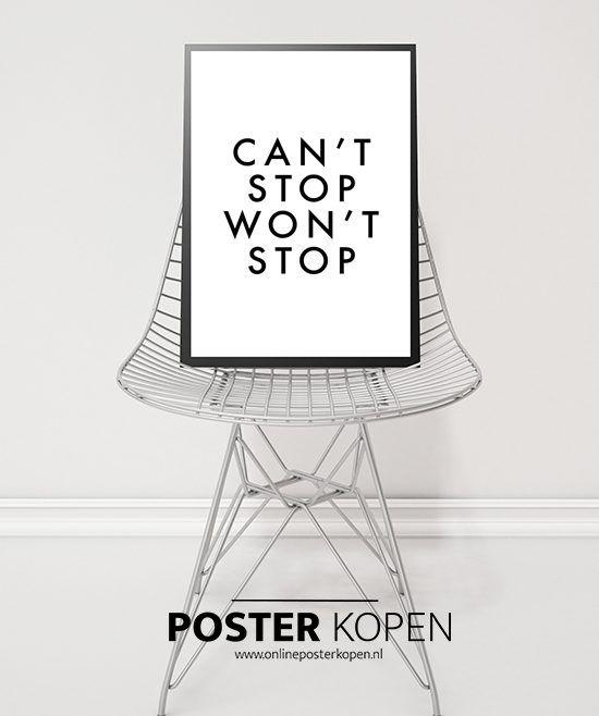 Poster met tekst can't stop won't stop