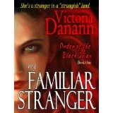 My Familiar Stranger - Romancing the Vampire Hunters (Black Swan 1) (Kindle Edition)By Victoria Danann