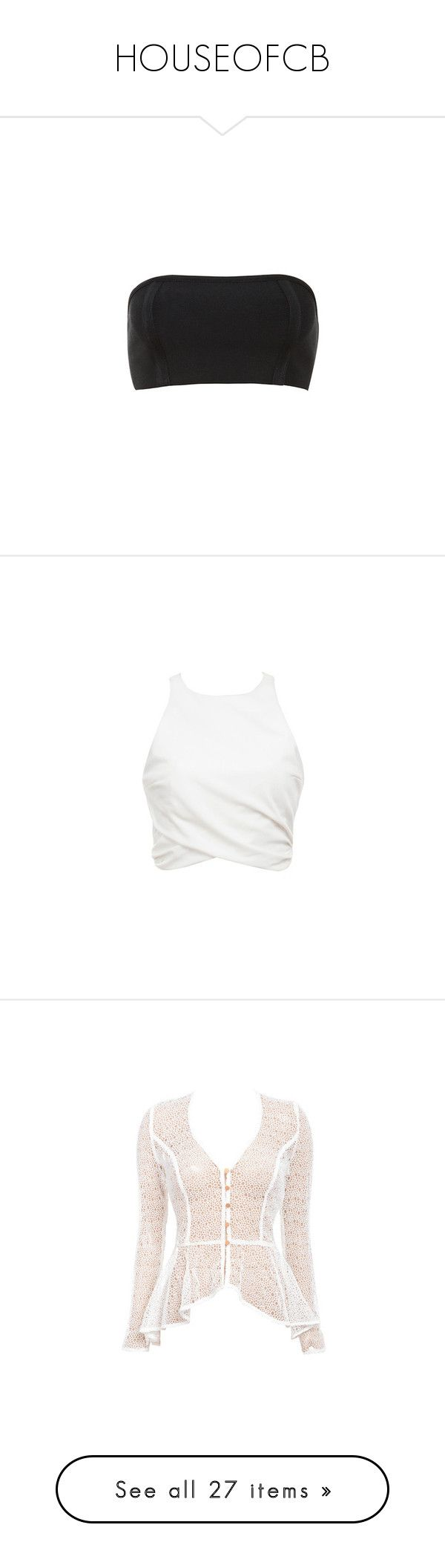 """""""HOUSEOFCB"""" by roexstylez89 ❤ liked on Polyvore featuring tops, gold bandeau top, bandeau bikini top, bandeau tops, bandage top, stretch top, white sleeveless top, white drape top, sleeveless crop top and white crop top"""