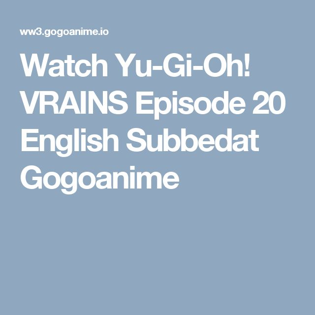 Watch Yu-Gi-Oh! VRAINS Episode 20 English Subbedat Gogoanime