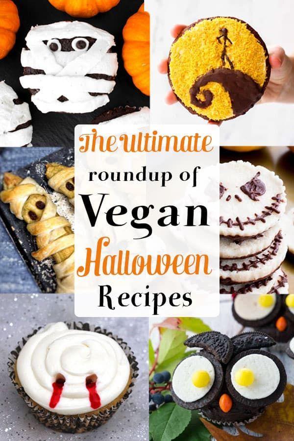 The Ultimate Roundup Of Vegan Halloween Recipes Vegan Halloween Food Vegan Halloween Treat Vegan Halloween