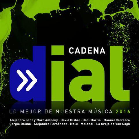 V.A. Cadena Dial 2016: Lo mejor de nuestra música | 2016 | MP3...