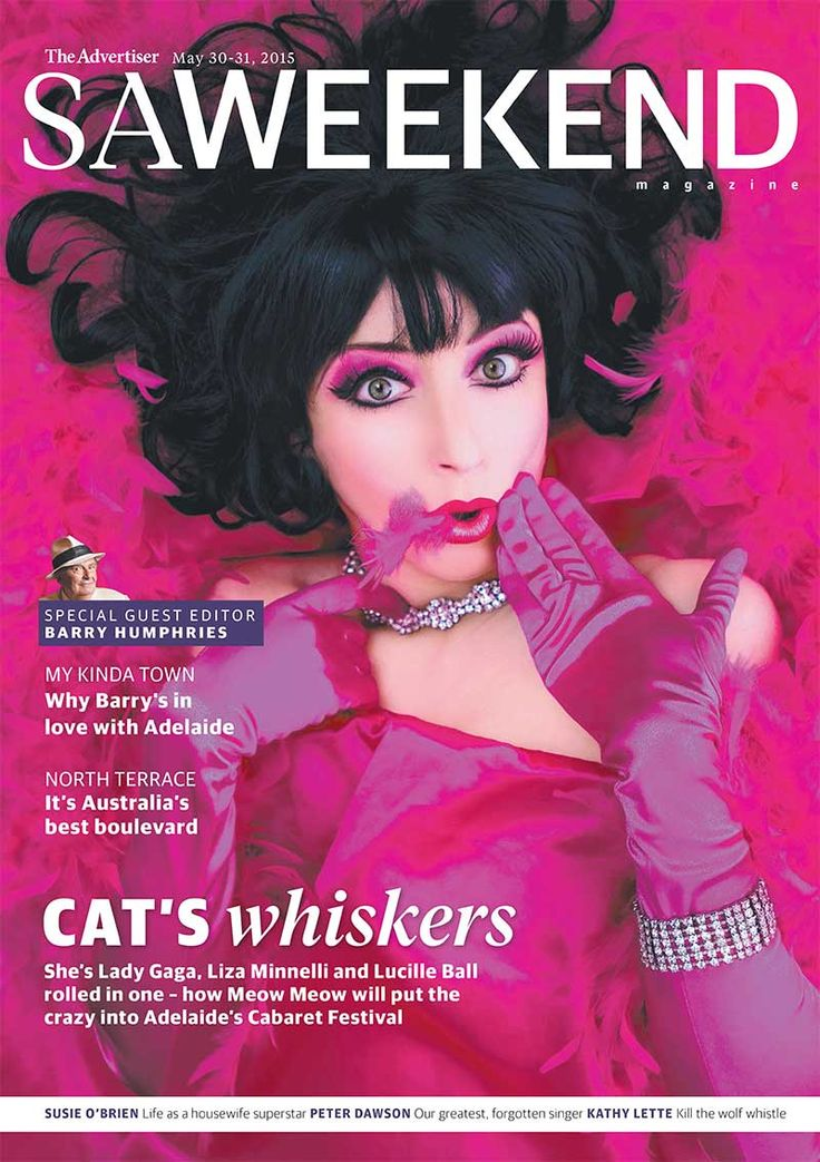 SA Weekend Magazine, May 30, 2015. Featuring cabaret star Meow Meow  #Adelaide #SA #cover #SouthAustralia #magazine #cover #design #cabaret #cabaretfestival #festival