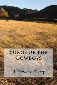 Songs of the Cowboys (Illustrated Edition)