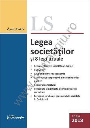 Legea societatilor si 8 legi uzuale. Actualizat 29 ianuarie 2018