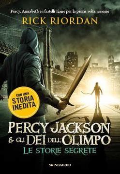Percy Jackson e gli dei dell'Olimpo: le storie segrete - R. Riordan