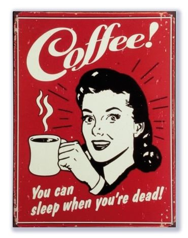 Coffee You can sleep when you're dead | Alle producten | Signs of Time