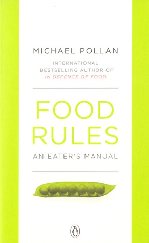 "Michael Pollan ""Food Rules: An Eater's Manual"" (ENG)"