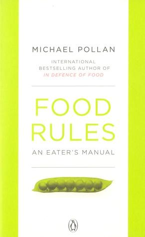 "READ! Michael Pollan ""Food Rules: An Eater's Manual"" (ENG)"
