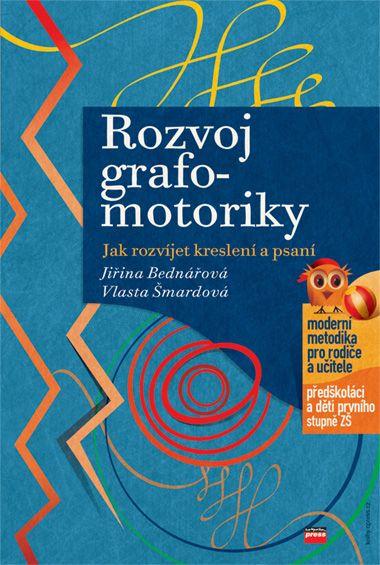 TIP (kniha): Rozvoj grafomotoriky - metodika pro rodiče a učitele