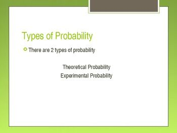 Probability & OddsI use this PPT forpre algebraAlgebra 1Math for Special EducationApplied Math* AlSO AVAILABLE FOR YOU OR A COLLEAGUE! - CLICK ANY LINK YOU WANT: Probability & Odds Mean, median, mode, range, line plot, and Box and whisker Worksheet Statistical Math (GED REVIEW) The Binomial Theorem Worksheet (10Q) Theoretical Probability Worksheet Permutations and Factorial Notation Worksheet (17 Questions) My Quizzes:     4th Grade Word Problems Quiz (10 Q) Equations and Inequalitie...