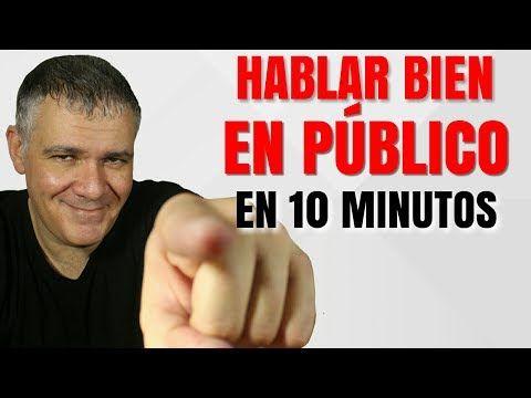 (132) COMO HABLAR BIEN EN PUBLICO SIN VERGÜENZA Y SIN USAR MULETILLAS - YouTube