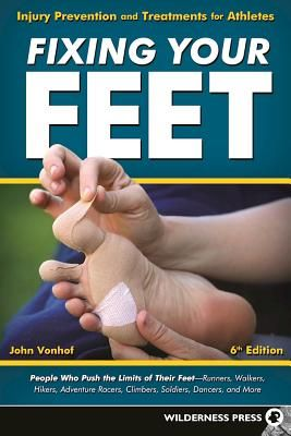 """Fixing your feet : injury prevention and treatments for athletes : 6th ed."" / John Vonhof. Birmingham, AL : Wilderness Press, 2016. Matèries : Peu; Higiene; Malalties del peu; Medicina esportiva; Medicina preventiva; Podologia; Atletes. #nabibbell"