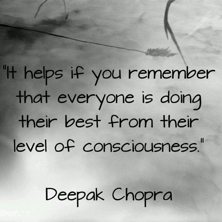 Deepak Chopra Quote!