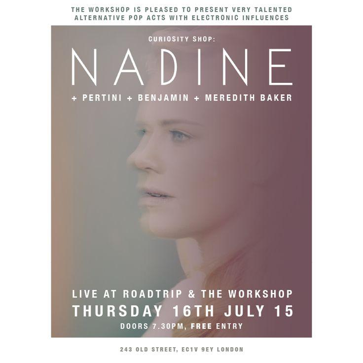 NADINE @ The Workshop. 16. July 2015.