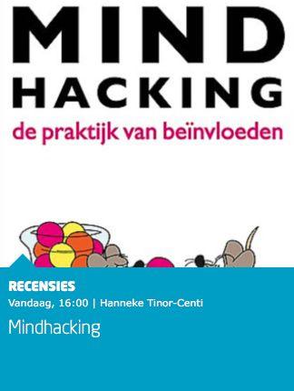 """Mooie recensie van het boek 'Mindhacking' van Ronald van Aggelen bij Managementboek: """"Van Aggelen biedt in zijn boek tal van technieken van mindhacking. Daarbij kun je denken aan framing, priming, nudging, coping, choices en reinforcement. Mindhacking is een zeer praktisch boek dat als naslagwerk uitstekend dienst kan doen. Diverse van de beschreven onderwerpen dagen je uit deze direct in de praktijk toe te passen."""" #mindhacking #ronaldvanaggelen #mgtboeknl #futurouitgevers"""