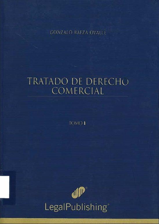 Tratado de derecho comercial. Proyecto de biblioteca UST. Adquisición de bibliografía básica. Derecho. Cod. Asig. DER-093-098 Solicitar por: 346.8307 B142t Tomo II.