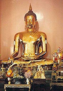 Il Buddha d'oro, Phra Phuttha Maha Suwan Patimakon,(grande statua del Buddha d'oro), è la più grande statua in oro massiccio al Mondo,ed uno dei tesori più preziosi della Thailandia e del buddhismo. Si trova nel Wat Traimit. La statua è alta 3 metri, 2,54 senza il piedestallo, e pesa tra le 5 e le 5,5 tonnellate, rappresenta Buddha seduto a terra con le gambe incrociate nella posizione del Bhumisparsamudra, che assunse quando ottenne la Bodhi (l'Illuminazione).