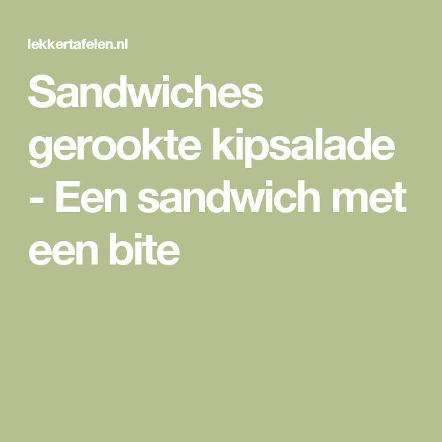 Sandwiches gerookte kipsalade - Een sandwich met een bite