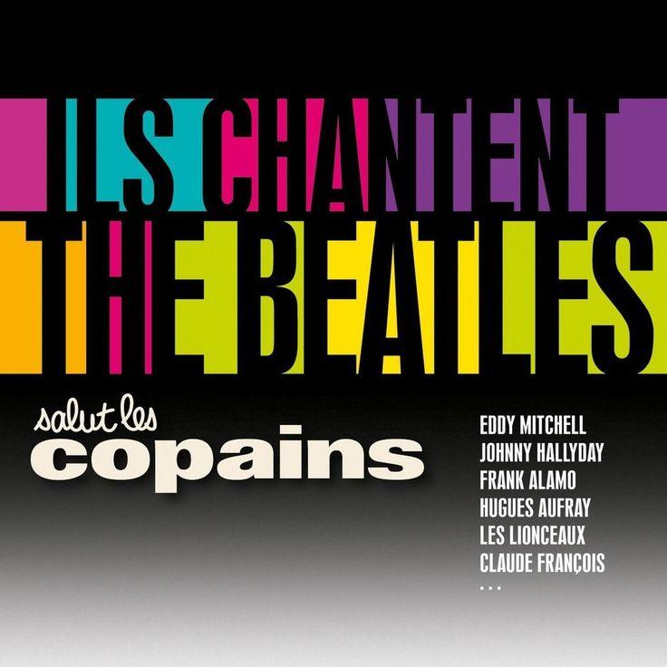 Salut les Copains Ils Chantent les Beatles 2 CD - CD Audio NEUF