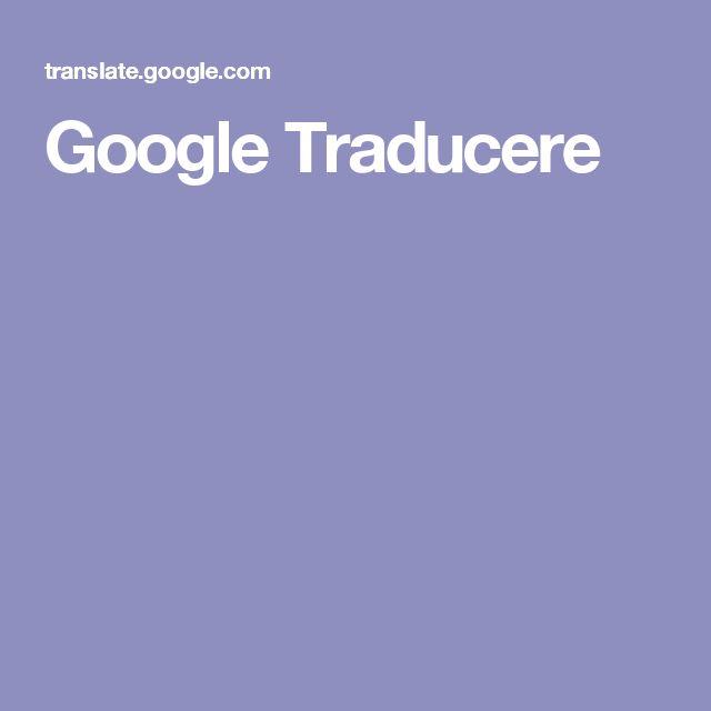 Google Traducere
