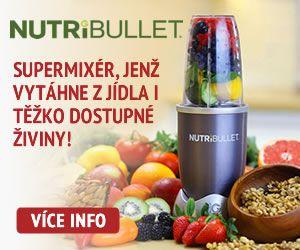 Nutribullet. Supermixér, který vytáhne z jídla i těžko dostupné živiny!  Jediný originál na českém trhu.