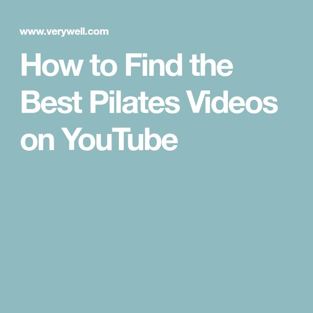 How to Find the Best Pilates Videos on YouTube