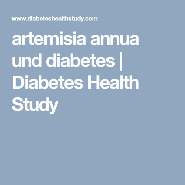 artemisia annua und diabetes   Diabetes Health Study
