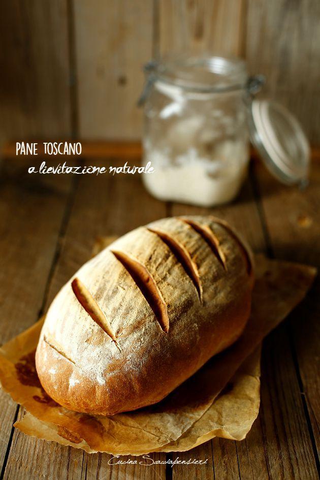 Cucina Scacciapensieri: Pane toscano a lievitazione naturale