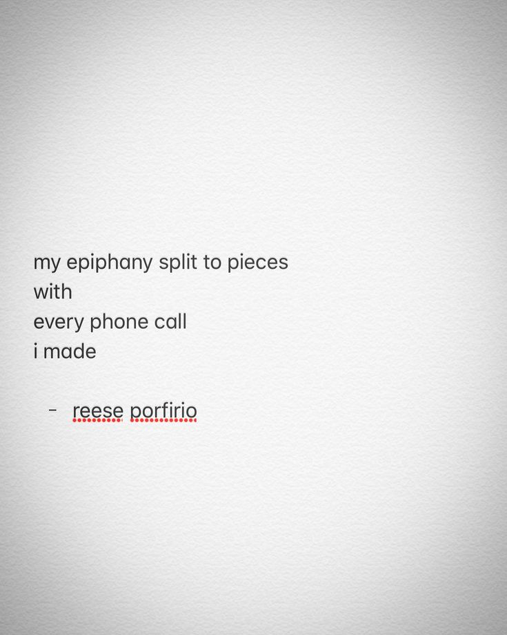 epiph ⚡️ anies • 💫☎️🔥 • #poetry #poem #poetrycommunity #poetsofinstagram #poetsofig #canadianpoet #canadianwriter #canada #writers #writing #writingcommunity #writersofinstagram #writersofig #artheals #mentalhealth #mentalillness #awareness #epiphany #split #pieces #broken #phone #call #depression #bpd #anxiety #loveheals #reeseporfirio #follow #instagram #twitter #googleplus #facebook #pinterest #tumblr #wordpress #blog #blogger