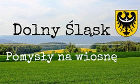 http://www.wolnymkrokiem.pl/2017/04/dolny-slask-wiosna-pomysly-zwiedzanie.html