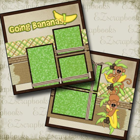 EZ Layout 32 2 Premade Scrapbook Pages GOING BANANAS