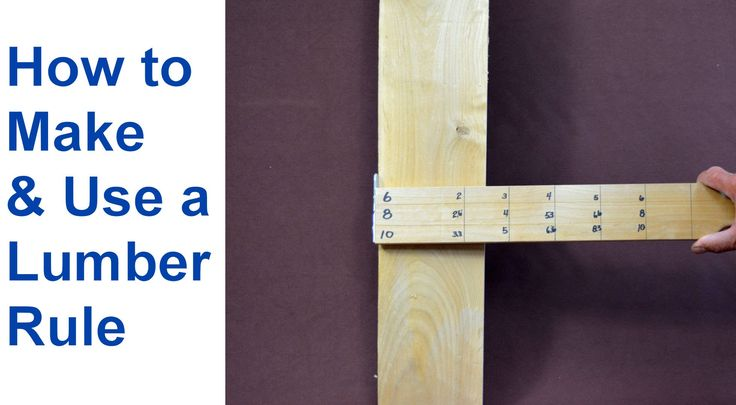 How to Make a Lumber Rule for Quickly Calculating Board Feet. #woodworking