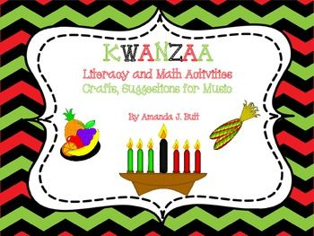 Kwanzaa Literacy and Math; Crafts; Song Suggestions; Kindergarten; First Grade; Autism; Special Education; Use with multi-cultural unit