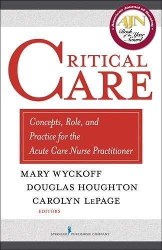 Download free Critical Care: Concepts Role and Practice for the Acute Care Nurse Practitioner pdf