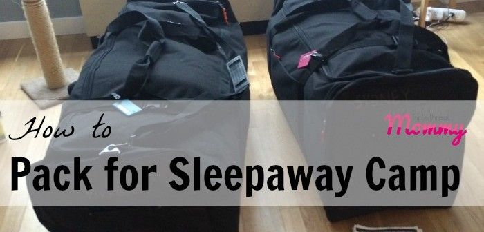 How to Pack for Sleepaway Camp