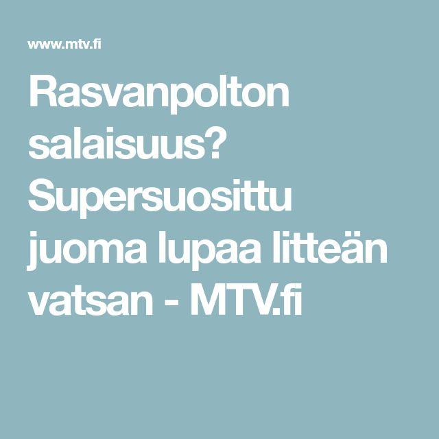 Rasvanpolton salaisuus? Supersuosittu juoma lupaa litteän vatsan - MTV.fi