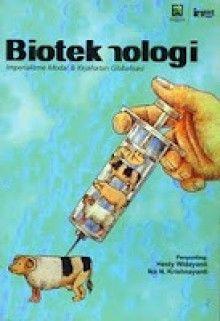 Bioteknologi: Imperialisme Modal, dan Kejahatan Globalisasi | insistpress