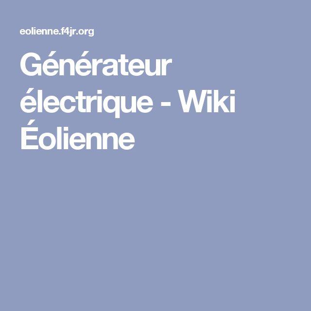 Générateur électrique - Wiki Éolienne
