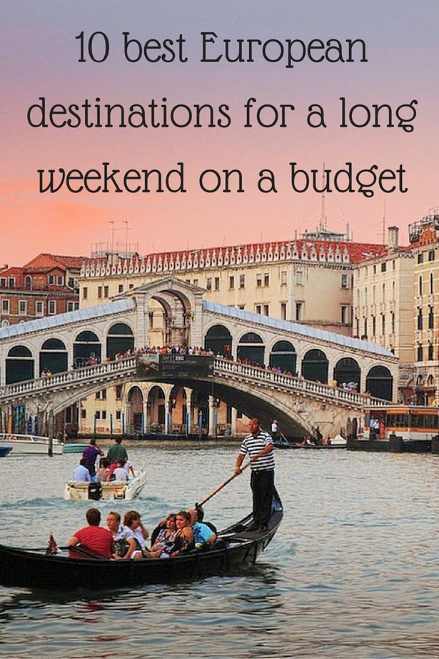 10 best European destinations for a long weekend on a budget